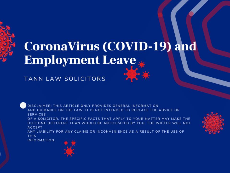 CoronaVirus (COVID-19) and Employment Leave