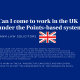 Can I come to work in the UK under the Points-based system?