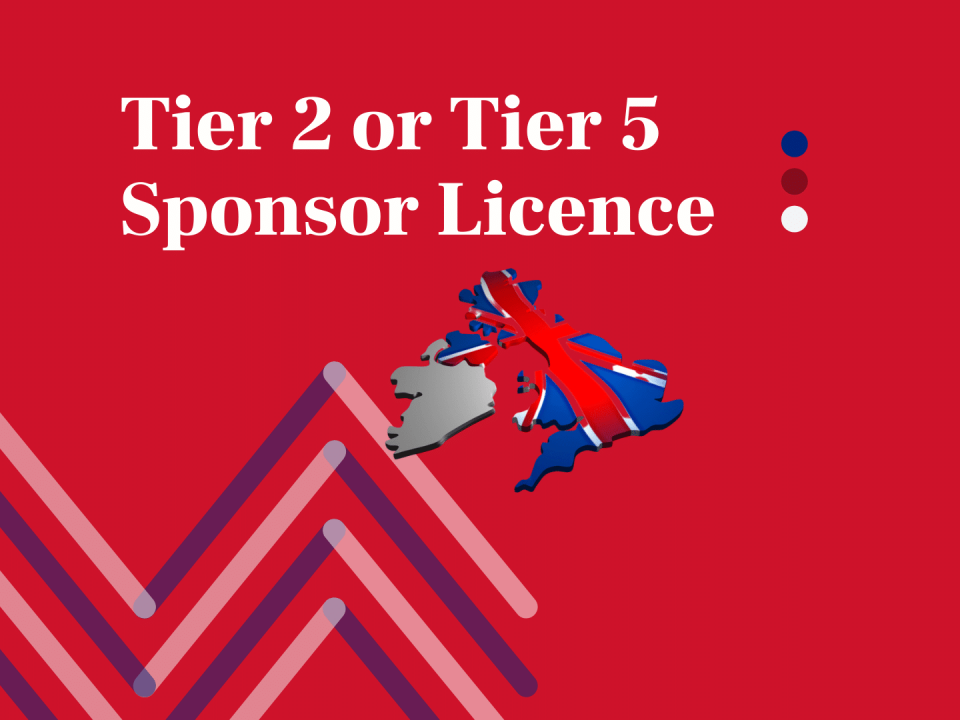 Tier 2 or Tier 5 Sponsor Licence