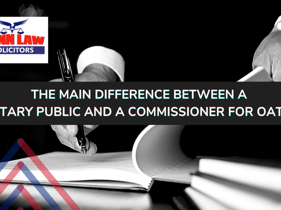 Tann Law Solicitors Coventry - The main difference between a notary public and a commissioner for oaths