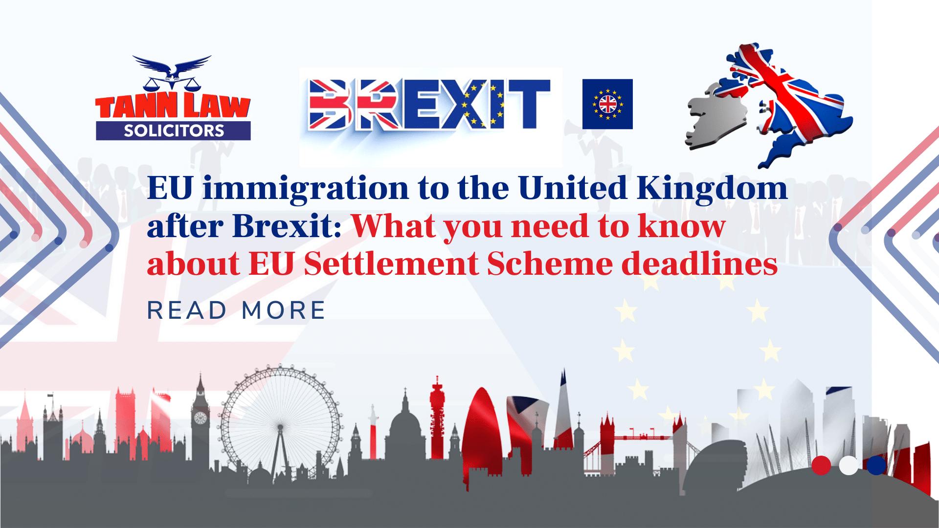 Brexit EU Settlement Scheme Deadlines EU Immigration Solicitors EEA Immigration Solicitors European Union's Settlement Procedure