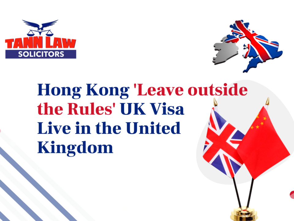 Leave Outside the Rules Tann Law Solicitors BNO Visa Leave Outside the immigration Rules -min